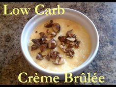 Atkins Diet Recipes - Low Carb Buttery Almond Creme Brulee (IF*)