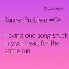 You know. This really isn't a runner problem when you're by yourself and doing a long run.