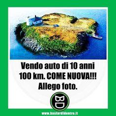 Da una rubrica di annunci... #bastardidentro #auto #isola www.bastardidentro.it