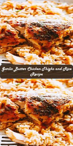 Garlic Butter Chicken Thighs and Rice Recipe Chicken Thigh And Rice Recipe, Garlic Butter Chicken, Chicken Thighs, Rice Recipes, Lasagna, Roast, Cooking, Ethnic Recipes, Sweet