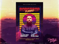 """Check out my @Behance project: """"Robotcop Turbo Retro 80's Synthwave Flyer Template"""" https://www.behance.net/gallery/51755057/Robotcop-Turbo-Retro-80s-Synthwave-Flyer-Template"""