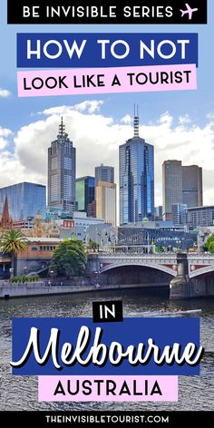 How to NOT Look Like a Tourist in Melbourne, Australia | The Invisible Tourist