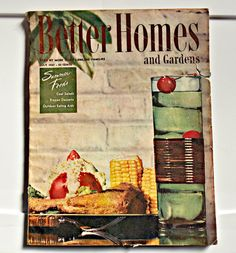 Better Homes and Garden Magazine July 1947 150 Pages - 9 X 12 Tanning on pages but the color ads are very lightly tanned and look good. Contents in second photo Has a canning/frozen dessert cut out page Shows wear