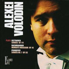 Beethoven: Sonata, Op. 111 - Rachmaninov: Moments musicaux, Op. 16 - Prokofiev: Sonata No. 7, Op. 83 de Alexei Volodin