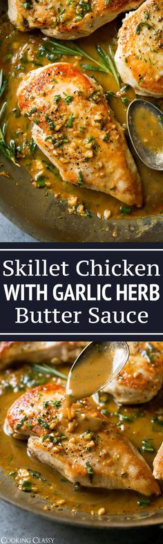 Skillet Chicken with Garlic Herb Butter Super quick and easy skillet seared chicken topped with a delicious garlic and herb pan sauce that's sure to please! A perfect chicken recipe for busy week Chicken Skillet Recipes, Garlic Recipes, Turkey Recipes, Dinner Recipes, Paleo Dinner, Garlic Ideas, Shrimp Recipes, Lunch Recipes, Appetizer Recipes