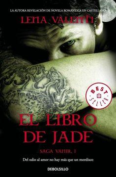 El libro de Jade - Lena Valenti: http://aradia13.blogspot.com/2014/09/el-libro-de-jade-saga-vanir-i-lena.html