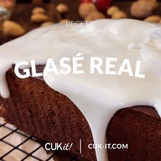 We show you how to easily make a Real Glasé, ideal to cover a Sweet Bread, Puddings, Cakes and Cookies ! No Bake Desserts, Delicious Desserts, Yummy Food, Sweet Recipes, Cake Recipes, Dessert Recipes, Big Cakes, Food Cakes, Christmas Cake Recipe Traditional