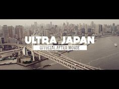 RELIVE ULTRA JAPAN 2014 (Official Aftermovie) - YouTube