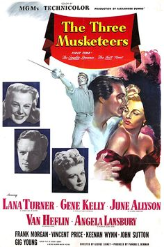 The Three Musketeers (1948)Gene Kelly Lana Turner Richard Stapley June Allyson Van Heflin Angela Lansbury