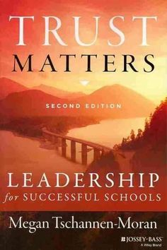 Trust Matters: Leadership for Successful Schools