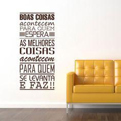 Adesivo de Parede Boas Coisas Acontecem... Reinvente sua casa com este adesivo decorativo, decore salas, quartos, banheiros, corredores e onde mais você imaginar.