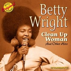 Even though it only contains half of the selections found on Betty Wright's more democratic Rhino retrospective, Golden Classics: Clean Up Woman is nevertheless a worthwhile collection. Description from walmart.com. I searched for this on bing.com/images