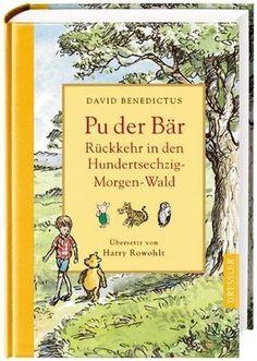 Rückkehr in den Hundertsechzig-Morgen-Wald: Neue Abenteuer mit Pu, dem Bären, Christopher Robin und ihren Freunden:Amazon.de:Bücher
