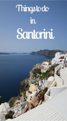 Is Santorini on your bucket list? Here are some things to do in Santorini. #santorini #bucket list #cruise # tours