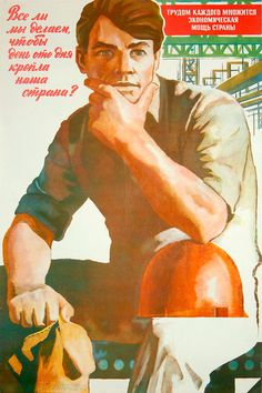 """podsteklom: """"Всё ли мы делаем? """" Are we doing everything to make our country strong? The economic strength of a country is multiplied by the work of each laborer."""