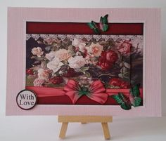Cardtopper All about Roses 308 on Craftsuprint designed by Gertraud Lueckel - made by Mary Brunton - The image was printed on satin photo paper. An A5 card was covered with a complimentary paper using dst. The image was mounted on another complimentary paper using dst and attached to the card using dst. The decoupage elements were added using glue gel. - Now available for download!