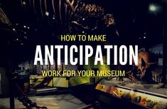 Can variety and anticipation help engage your visitors?