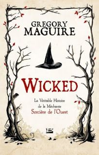 Wicked by Gregory Maguire (French Hardback) I Love Books, Great Books, Books To Read, Any Book, This Book, Gregory Maguire, Fiction, Little Library, Thing 1