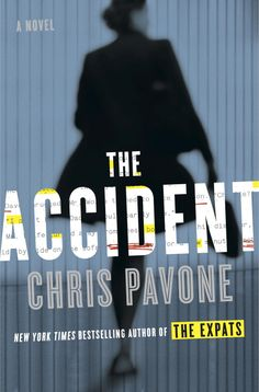 """THE ACCIDENT by Chris Pavone """"Chris Pavone takes you into the world of """"really high stakes"""" book publishing, where editors, agents, sales people, and ambitious assistants are dying to get their hands on a breakout expose of a media mogul that could make (or possibly end) their careers. This is literally a literary thriller."""" - Steve, BOT Rep in CA, NV, OR, WA"""