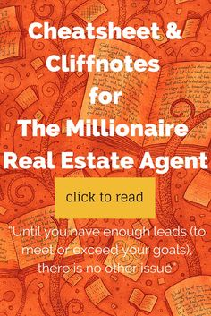 Cliffnotes for The Millionaire Real Estate Agent Part One! Do you love this book? Here are some of the juiciest and best quotes from the Millionaire Real Estate Agent! #marketing #realestate #realtor