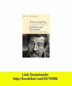 Fortsetzung folgt-- ; Literatur und Geschichte (Steidl Taschenbuch) (German Edition) (9783882437010) Gunter Grass , ISBN-10: 3882437014  , ISBN-13: 978-3882437010 ,  , tutorials , pdf , ebook , torrent , downloads , rapidshare , filesonic , hotfile , megaupload , fileserve