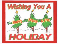 Wishing you a Happy Joyous and Free Holiday by 12StepUnityGal, 12 step AA sober Christmas