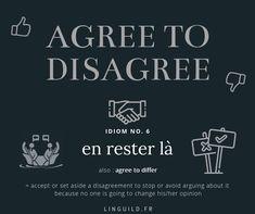 English idiom: Agree to disagree OR agree to differ. Fiche expression anglaise courante issue de l'article N'apprenez pas la langue de Shakespeare ! 📜 auquel vous pouvez accéder directement en cliquant sur le titre. #EnglishIdioms #Idioms #ExpressionAnglaise #EnAvantAnglais #AméliorerSonAnglais #VocabulaireAnglais #ApprendreAnglais #FichesAnglais #AnglaisGratuit