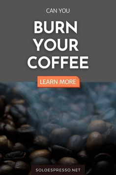 Can you burn coffee when brewing your favorite cup of coffee? How about burnt coffee when roasting your own beans? When someone talks about burnt coffee they're often referring to a bitter, acrid taste, an unpleasant, pungent aroma and a dark, murky color. Here is how to avoid it. #coffee #coffeebeans via @soloespresso Buy Coffee Beans, Fresh Coffee Beans, Coffee Maker Reviews, Best Coffee Maker, Coffee Brewing Methods, Coffee Guide, Coffee Facts, Best Espresso Machine, Coffee Tasting