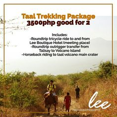 Need something fun and exciting to do in Tagaytay? Try out our Taal trekking package for only 3500php good for two persons⠀ Includes:⠀ -roundtrip tricycle ride to and from Lee Boutique Hotel (meeting place)⠀ -Roundtrip outrigger transfer from talisay to Volcano Island⠀ -Horseback riding to taal volcano main crater⠀ #LeeBoutiqueHotel