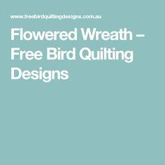 Flowered Wreath – Free Bird Quilting Designs