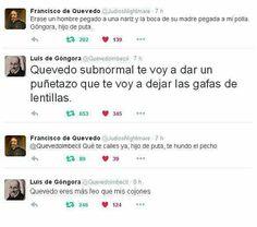 Hasta en Twitter Góngora y Quevedo no se soportan.  #Humor