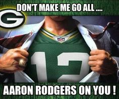 Aaron Rodgers - Green Bay Packers love him! Packers Funny, Packers Gear, Packers Baby, Go Packers, Packers Football, Best Football Team, Football Memes, Greenbay Packers, Packers Memes