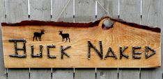 HUNTING DECOR SIGN Buck Naked Rustic Maine Wood with Apple Twig Lettering