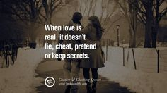 When love is real, it doesn't lie, cheat, pretend or keep secrets. 60 Quotes On Cheating Boyfriend And Lying Husband
