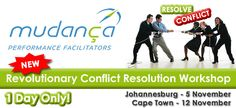 Revolutionary Conflict Resolution  Where there are people, chances are that there is conflict or potential conflict.  The conflict may be between people resulting in an arguement  and even violence.  Conflict may also be within oneself for lack of assertiveness to voice issues, resulting in bottled-up anger and resentment that may explode over an insignificant event.   Johannesburg When: 5 November 9h00 to 15h30 –   Cape Town When: 12 November 9h00 to 15h30 Cost:  R1 395  per person  incl VAT 12 November, The 5th Of November, Positive People, Assertiveness, Conflict Resolution, Revolutionaries, The Voice, How To Find Out, Workshop
