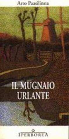 Prezzi e Sconti: Il #mugnaio urlante arto paasilinna  ad Euro 13.60 in #Iperborea #Media libri letterature