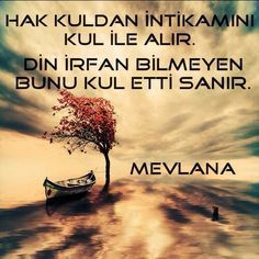 I want to share pictures without pins - Learn Turkish Language, Good Sentences, Allah Islam, Positive Words, Sufi, Wise Quotes, Islamic Quotes, Cool Words, Life Lessons