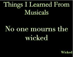 Things I learned from Musicals