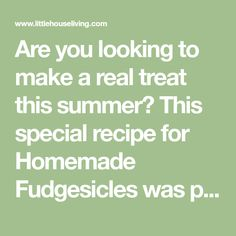 Are you looking to make a real treat this summer? This special recipe for Homemade Fudgesicles was passed down to me from my grandma and uses real cream.