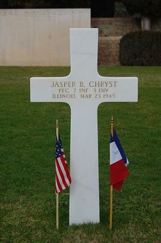Private First Class Jasper B. Chryst U.S. Army 7th Infantry Regiment, 3rd Infantry Division Entered the Service From: Illinois  Service #: 36784465 Date of Death: March 23, 1945 World War II Buried: Plot D Row 11 Grave 12 Rhone American Cemetery Draguignan, France