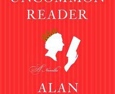 The uncommon reader: a novella - Alan Bennett