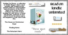 #READ #FREE on #KindleUnlimited #Books  #BoxedSet -- 3 #Novels !  • The House on Persimmon Road  • Finding Home  • The Reluctant Hero    Setting Up House: Home and Hearth Collected Edition  by Jackie Weger http://amzn.to/2npK50p    #amreading #romance #booklit #Anthologies