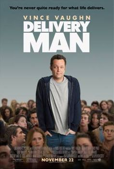 New Movie Poster for Delivery Man Starring Vince Vaughn Plus Fun #DeliveryManMovie #Sweeps