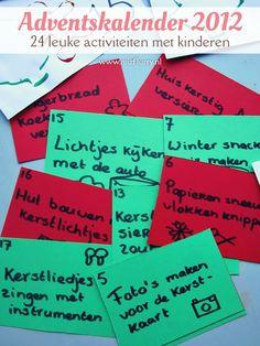 Activiteiten van de adventskalender 2012. 24 leuke dingen om te doen met je kinderen en af te tellen naar Kerstmis. van:www.mizflurry.nl
