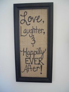 DIH Burlap Decor -change to sit, pray, eat, laugh for our dining room!