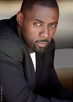 Idris Elba is another person I want. It's ok to dream