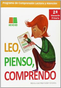 Leo, Pienso, Comprendo : 2 Educación Primaria. José María Marrodán Gironés. ICCE, 2013