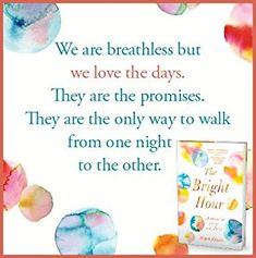 The Bright Hour: A Memoir of Living and Dying: Nina Riggs: 9781501169359: Amazon.com: Books When Breath Becomes Air, Best Books Of 2017, Michel De Montaigne, Wedding Vows, The Only Way, First Night, Memoirs, Bestselling Author, Good Books