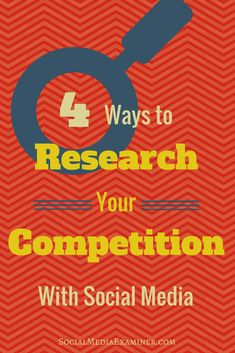 4 Ways to Research Your Competition With Social Media – Paid Social Media Jobs Social Media Marketing Business, Facebook Marketing, Online Marketing, Digital Marketing, Social Media Research, Social Media Tips, Google Plus, Social Media Calendar, Like Facebook