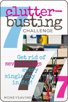 Clutter-Busting Challenge: Get Rid of 7 Things Every Single Day in May